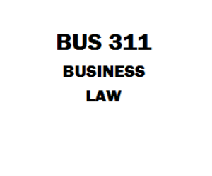 BUS 311 Business Law Week 1 to 5, Assignment, Dq, Quiz, Final Paper | eBooks | Education