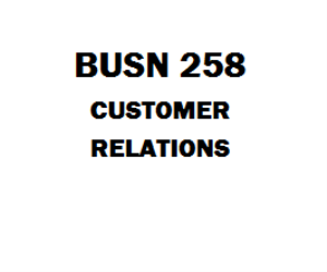 BUSN 258 Customer Relations | eBooks | Education