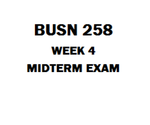 BUSN 258 Midterm Exam 3 | eBooks | Education