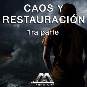 Caos y Restauración 1ra parte | Audio Books | Religion and Spirituality