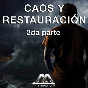 Caos y Restauración 2da parte | Audio Books | Religion and Spirituality