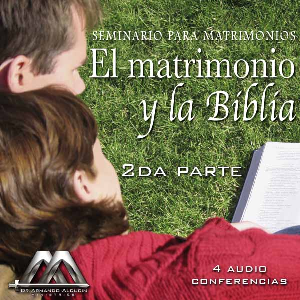 El matrimonio y la Biblia 2da parte | Audio Books | Religion and Spirituality