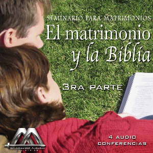 El matrimonio y la Biblia 3ra parte | Audio Books | Religion and Spirituality