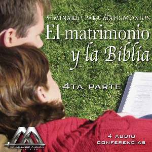 El matrimonio y la Biblia 4ta parte | Audio Books | Religion and Spirituality