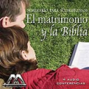 El matrimonio y la Biblia | Audio Books | Religion and Spirituality