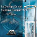 La corrupcion del genoma humano 5ta parte | Audio Books | Religion and Spirituality