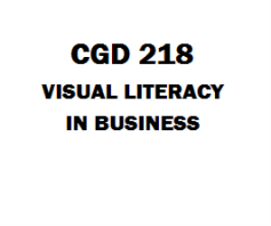 CGD 218 Visual Literacy in Business Entire Course Week 1 to 5 | eBooks | Education
