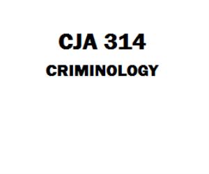 CJA 314 Criminology Week 1 to 5 | eBooks | Education