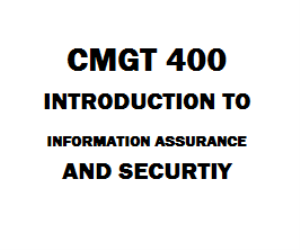CMGT 400 Intro to Information Assurance and Security | eBooks | Education