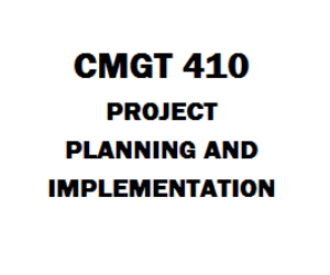 CMGT 410 Project Planning and Implementation | eBooks | Education
