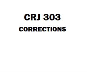 CRJ 303 Corrections Week 1 to 5 | eBooks | Education