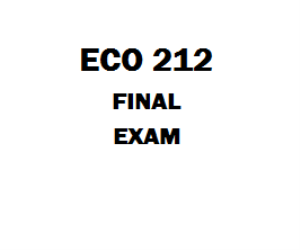 ECO 212 Final Exam | eBooks | Education