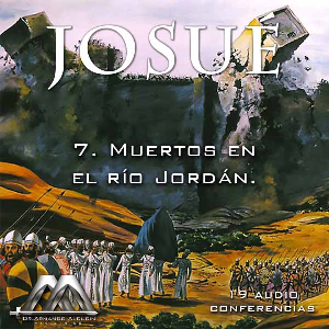 07 Muertos en el rio Jordan | Audio Books | Religion and Spirituality