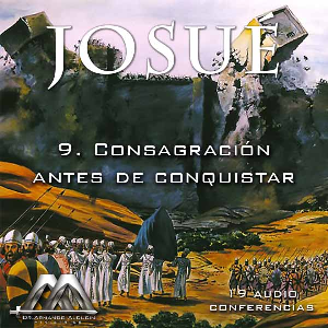 09 Consagracion antes de conquistar | Audio Books | Religion and Spirituality