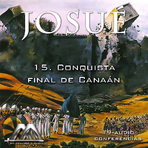 15 Conquista final de Canaan | Audio Books | Religion and Spirituality
