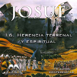 16 Herencia terrenal y espiritual | Audio Books | Religion and Spirituality