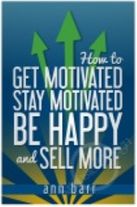 How to Get Motivated, Stay Motivated & Sell More | eBooks | Other