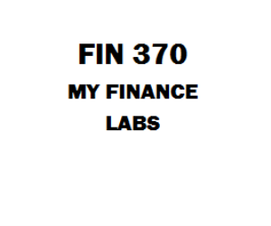FIN 370 Week 2 to 5 My finance Labs | eBooks | Education