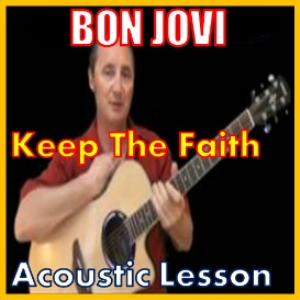 Learn to play Keep The Faith by Bon Jovi | Movies and Videos | Educational
