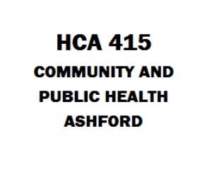 HCA 415 Community and Public Health, Ashford | eBooks | Education