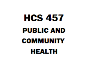 HCS 457 Public and Community Health | eBooks | Education