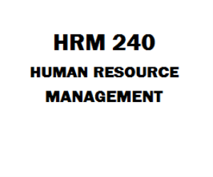 HRM 240 Human Resource Management Week 1 to 5 | eBooks | Education
