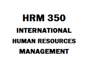 HRM 350 International Human Resources Management | eBooks | Education