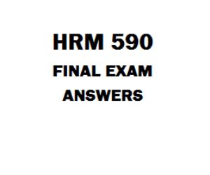 HRM 590 Week 8 Final Exam | eBooks | Education
