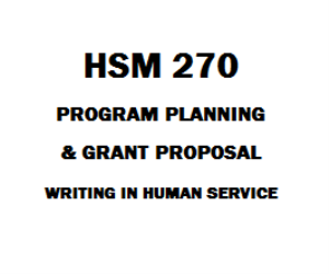 HSM 270 Program Planning and Grant Proposal Writing in Human Services | eBooks | Education