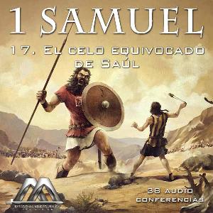 17 El celo equivocado de Saul | Audio Books | Religion and Spirituality