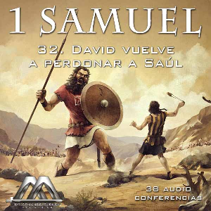 32 David vuelve a perdonar a Saul | Audio Books | Religion and Spirituality