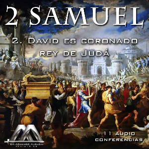02 David es coronado rey de Juda | Audio Books | Religion and Spirituality