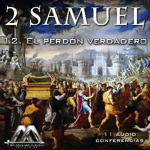12 El perdon verdadero | Audio Books | Religion and Spirituality