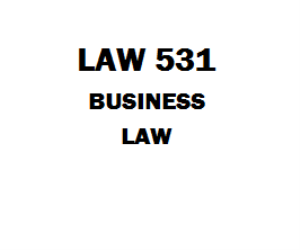 LAW 531 Business Law Week 1 to 5 Assignment, DQ, Quiz | eBooks | Education