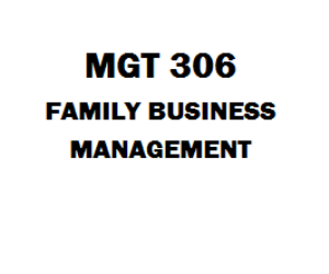 MGT 306 Family Business Management | eBooks | Education