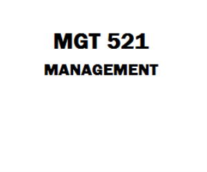 MGT 521 Management Week 1 to 6 Assignment, Quiz | eBooks | Education