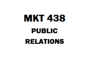 MKT 438 Public Relations Week 1 to 5 | eBooks | Education