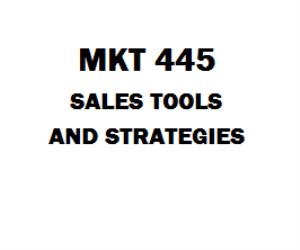 MKT 445 Sales Tools and Strategies Week 1 to 5 | eBooks | Education