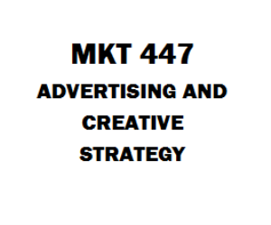 MKT 447 Advertising and Creative Strategy | eBooks | Education