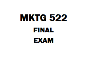 MKTG 522 Final Exam | eBooks | Education