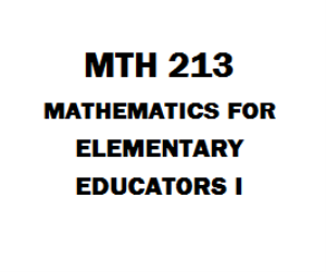 MTH 213 Mathematics for Elementary Educators I | eBooks | Education