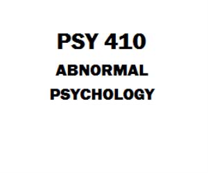 PSY 410 Abnormal Psychology Week 1 to 5 | eBooks | Education