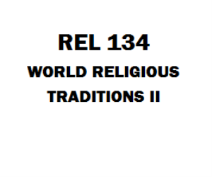 REL 134 World Religious Traditions II | eBooks | Education
