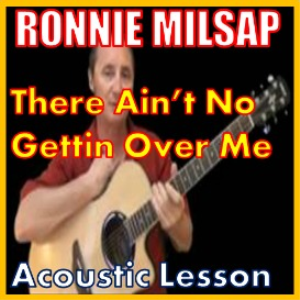 Learn to play There Ain't No Gettin Over Me by Ronnie Milsap | Movies and Videos | Educational