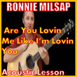 Learn to play Are You Loving Me Like Im Loving You by Ronnie Milsap | Movies and Videos | Educational