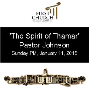 The Spirit of Thamar (Pastor Johnson) | Other Files | Everything Else