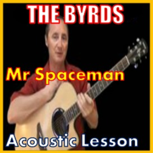 learn to play mr spaceman by the byrds