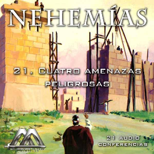 21 Cuatro amenazas peligrosas | Audio Books | Religion and Spirituality
