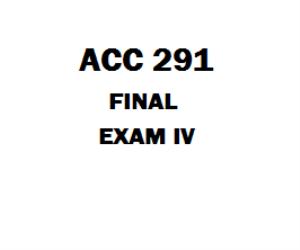 ACC 291 Final Exam | eBooks | Education