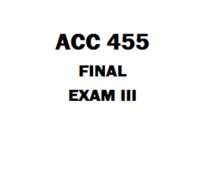 ACC 455 Final Exam Answers | eBooks | Education